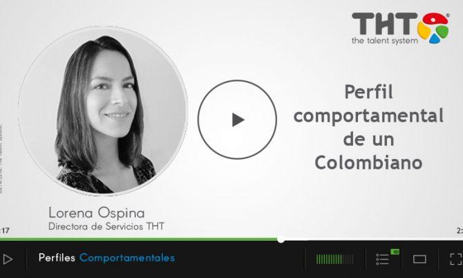 El perfil comportamental del Colombiano