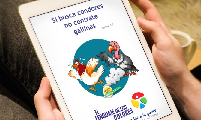 Ebook gratuito: Si busca condores no contrate gallinas