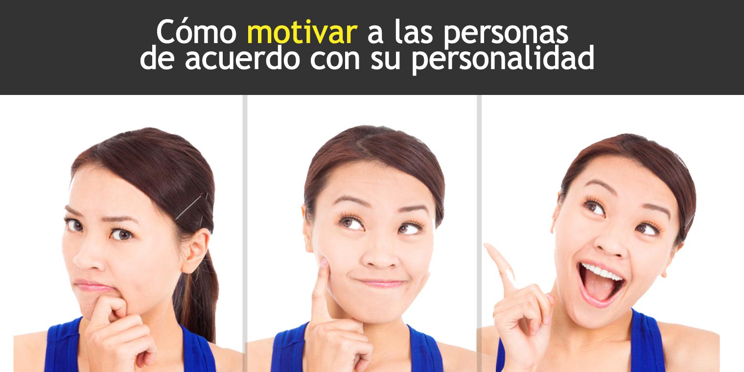 Cómo motivar a las personas de acuerdo con su personalidad