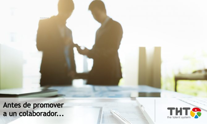 Antes de promover a un colaborador…